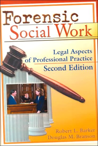 Forensic Social Work Legal Aspects of Professional Practice 2nd 1999 edition cover