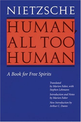 Human, All Too Human A Book for Free Spirits  1996 (Revised) edition cover