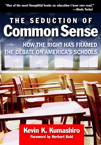 Seduction of Common Sense How the Right Has Framed the Debate on America's Schools  2008 edition cover