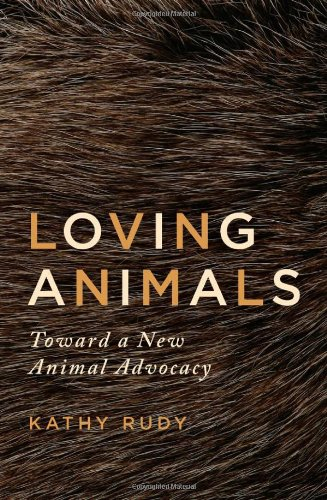 Loving Animals Toward a New Animal Advocacy  2011 edition cover