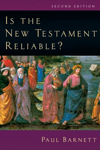 Is the New Testament Reliable?  2nd 2003 (Revised) edition cover