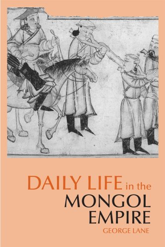 Daily Life in the Mongol Empire   2009 (Reprint) edition cover