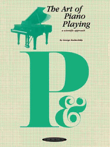 Art of Piano Playing A Scientific Approach  1996 edition cover