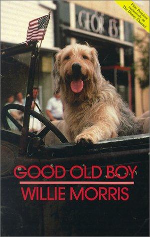 Good Old Boy : A Delta Boyhood N/A edition cover