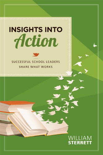 Insights into Action Successful School Leaders Share What Works  2011 edition cover