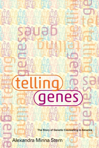 Telling Genes The Story of Genetic Counseling in America  2012 edition cover