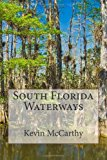 South Florida Waterways  N/A 9781492936688 Front Cover