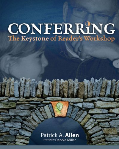 Conferring The Keystone of Reader's Workshop  2009 edition cover