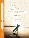 My Accidental Jihad   2014 edition cover