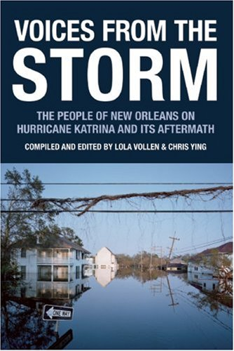 Voices from the Storm The People of New Orleans on Hurricane Katrina and Its Aftermath  2010 edition cover