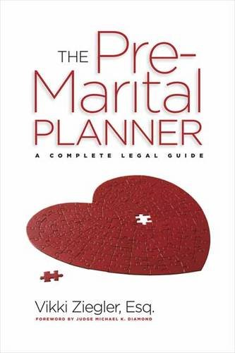 Premarital Planner Your Complete Legal Guide to a Perfect Marriage  2012 9781936140688 Front Cover