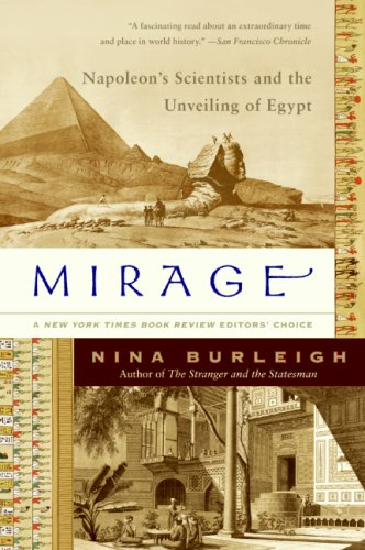 Mirage Napoleon's Scientists and the Unveiling of Egypt N/A edition cover