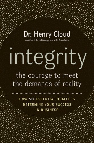 Integrity The Courage to Meet the Demands of Reality  2006 edition cover