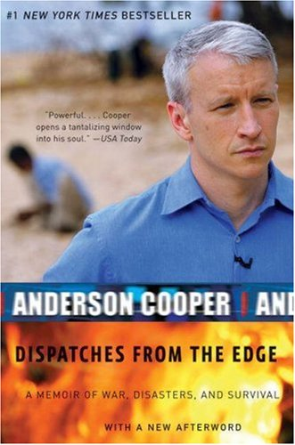 Dispatches from the Edge A Memoir of War, Disasters, and Survival  2007 edition cover