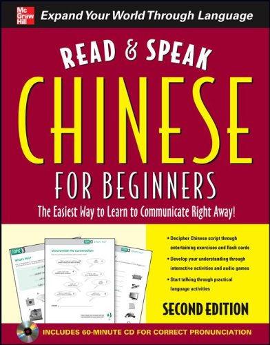Read and Speak Chinese for Beginners The Easiest Way to Learn to Communicate Right Away! 2nd 2010 9780071739689 Front Cover