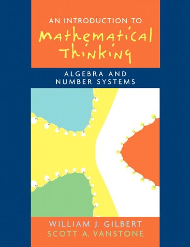 Introduction to Mathematical Thinking Algebra and Number Systems  2005 edition cover