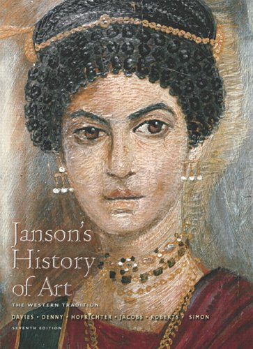 Janson's History of Art Western Tradition - Prehistoric Through Fourteenth-Century Italian Art 7th 2007 (Revised) edition cover