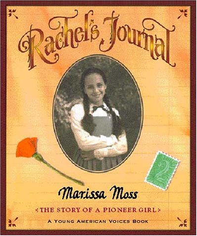 Rachel's Journal The Story of a Pioneer Girl  1998 edition cover
