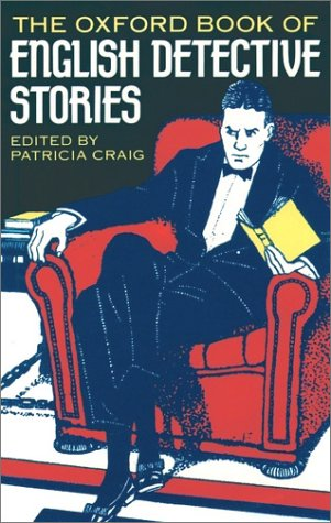 Oxford Book of English Detective Stories   1998 9780192829689 Front Cover