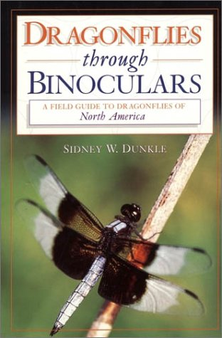 Dragonflies Through Binoculars A Field Guide to Dragonflies of North America  2000 edition cover