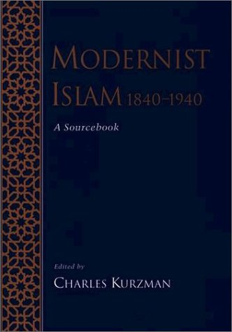 Modernist Islam, 1840-1940 A Sourcebook  2002 edition cover
