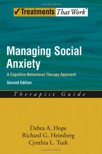 Managing Social Anxiety A Cognitive-Behavioral Therapy Approach, Therapist Guide 2nd 2010 edition cover