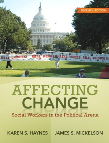 Affecting Change Social Workers in the Political Arena 7th 2010 edition cover