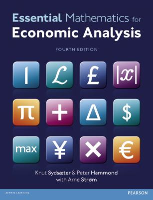 Essential Mathematics for Economic Analysis  4th 2012 (Revised) edition cover