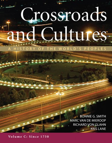 Crossroads and Cultures, Volume C: Since 1750 A History of the World's Peoples  2012 edition cover