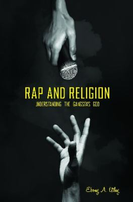 Rap and Religion Understanding the Gangsta's God  2012 edition cover
