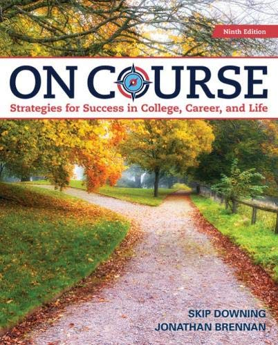 On Course: Strategies for Creating Success in College and in Life  2019 9780357022689 Front Cover