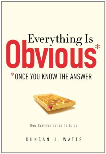Everything Is Obvious Once You Know the Answer  2011 edition cover