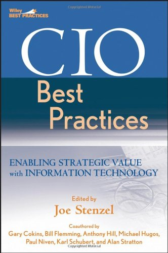 CIO Best Practices Enabling Strategic Value with Information Technology 2nd 2007 (Revised) edition cover