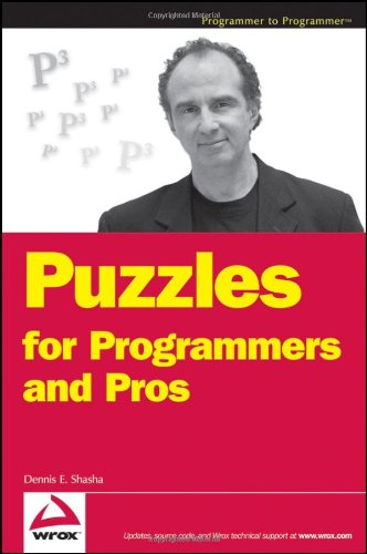 Puzzles for Programmers and Pros   2007 edition cover