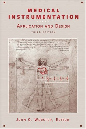 Medical Instrumentation Application and Design 3rd 1997 (Revised) edition cover