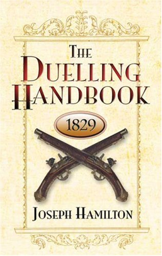 Duelling Handbook 1829   2007 edition cover