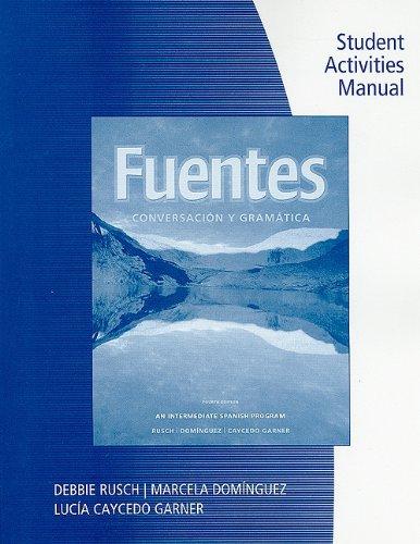 Fuentes Conversacion y Gramatica 4th 2011 edition cover