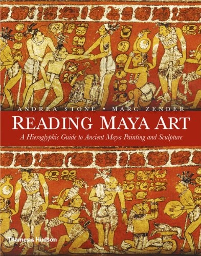 Reading Maya Art A Hieroglyphic Guide to Ancient Maya Painting and Sculpture  2011 edition cover