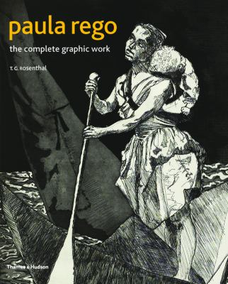 Paula Rego The Complete Graphic Work 2nd 2012 (Revised) 9780500093689 Front Cover