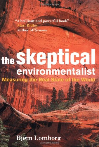 Skeptical Environmentalist Measuring the Real State of the World  2001 edition cover