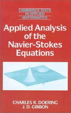 Applied Analysis of the Navier-Stokes Equations   1995 9780521445689 Front Cover