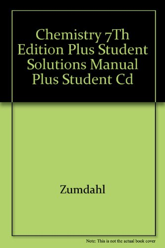 Chemistry 7th Edition Plus Student Solutions Manual Plus Student Cd 7th 2007 9780618817689 Front Cover