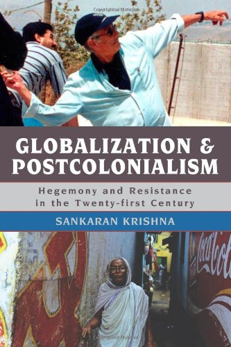 Globalization and Postcolonialism Hegemony and Resistance in the Twenty-First Century  2009 edition cover