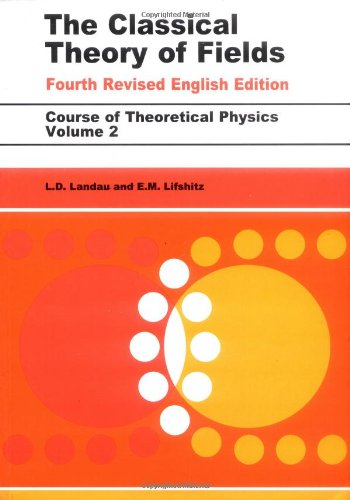 Classical Theory of Fields  4th 2008 (Revised) edition cover