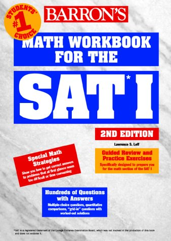 Math Workbook for the SAT I  2nd 2000 9780764107689 Front Cover