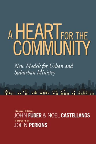 Heart for the Community New Models for Urban and Suburban Ministry N/A edition cover