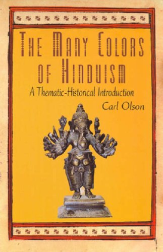 Many Colors of Hinduism A Thematic-Historical Introduction  2007 edition cover