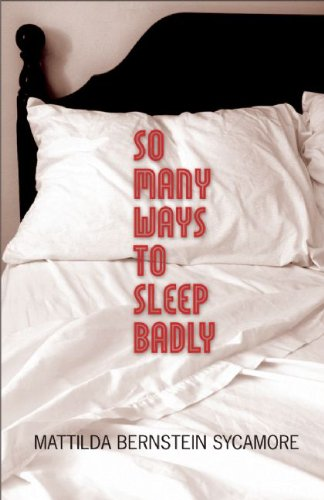So Many Ways to Sleep Badly   2008 9780872864689 Front Cover