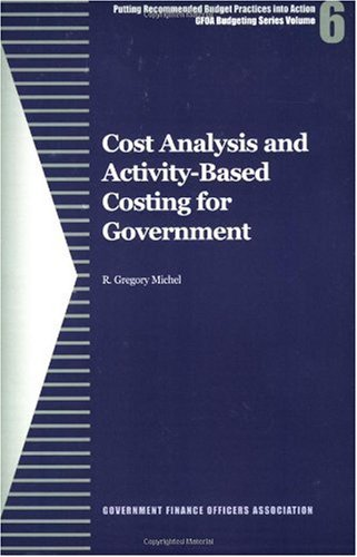 Cost Analysis and Activity-Based Costing for Government  N/A edition cover