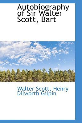 Autobiography of Sir Walter Scott, Bart:   2009 edition cover